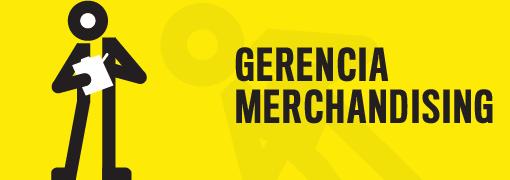 Gerencia Merchandising